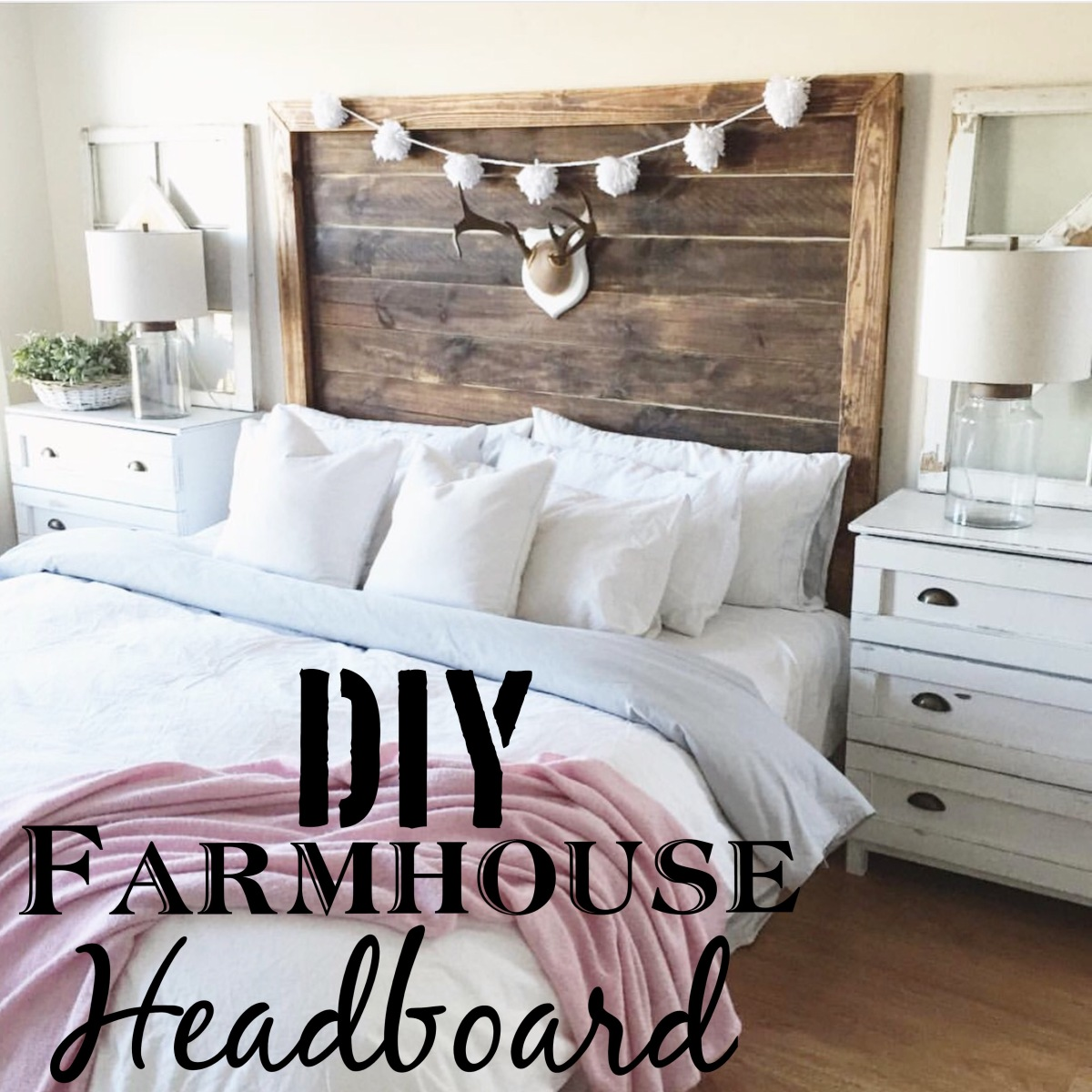 DIY King Farmhouse Headboard DEEPLY DISTRESSED BLOG